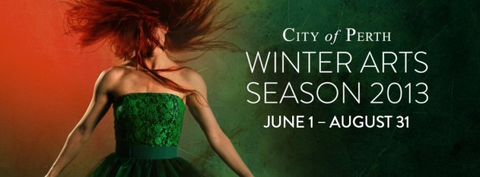 Perth Winter Arts Season 2013