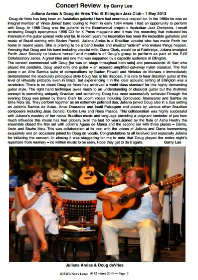 Review by Garry Lee The Jazz Guitar Society of Western Australia #142 June 2013 Juliana Areias and Doug De Vries Trio 1