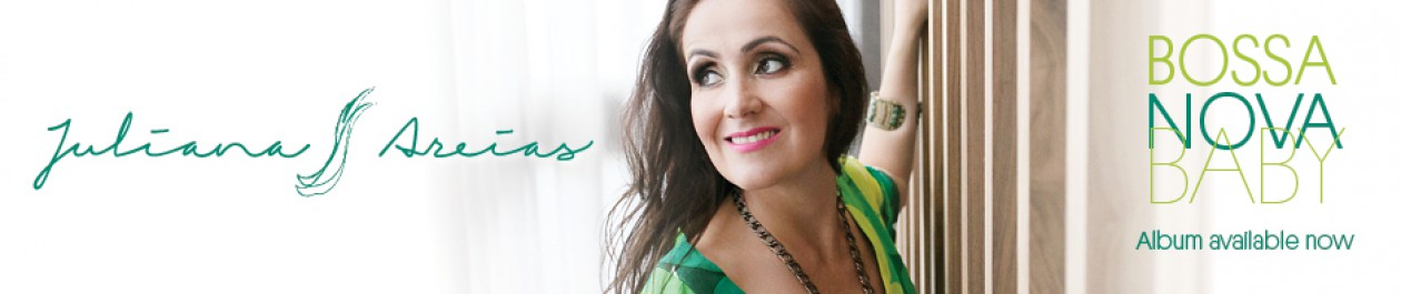 "Juliana Areias : "" The Bossa Nova Baby""  Brazilian Music Brazilian Jazz  Australia"